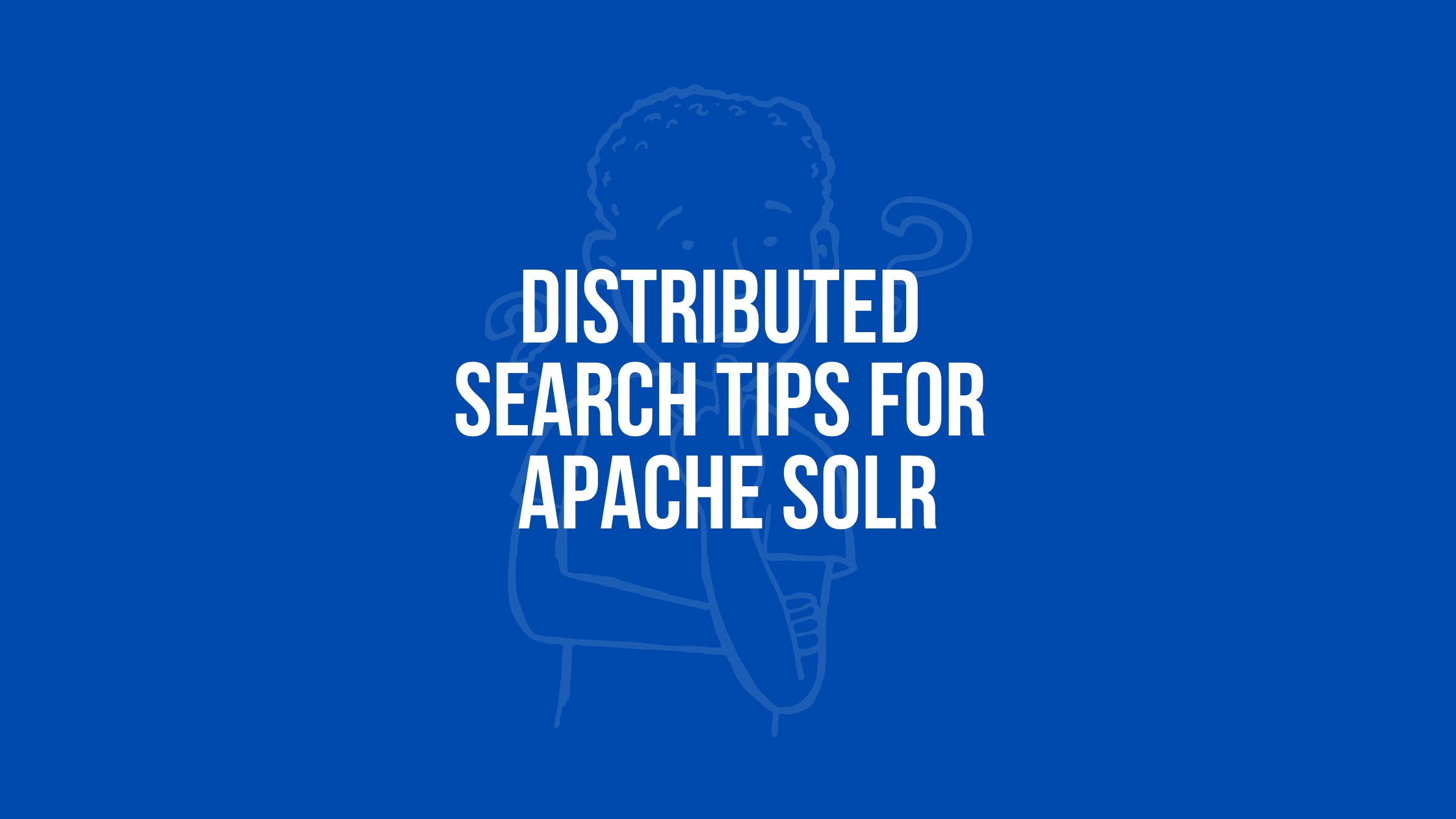 distributed search for apache solr