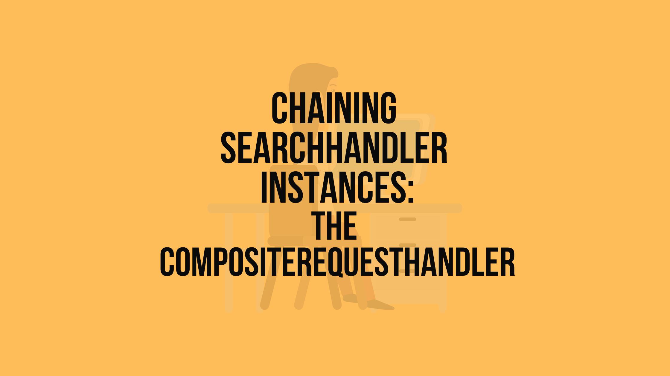CompositeRequestHandler