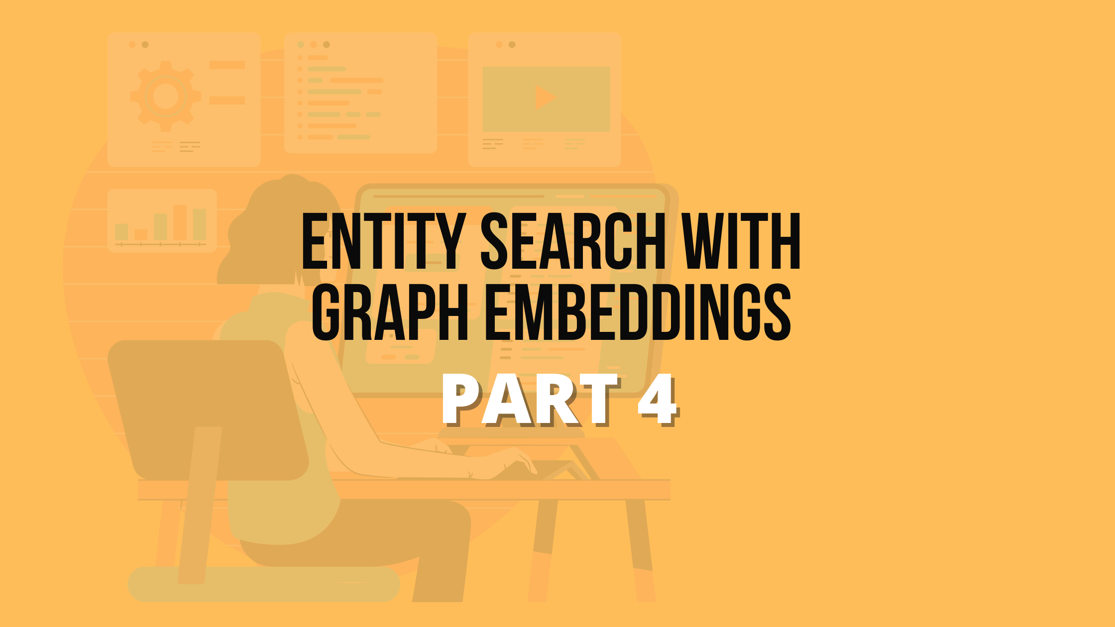 Entity Search with Graph Embeddings 4